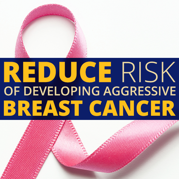 Can Food Reduce Your Risk of Breast Cancer?
